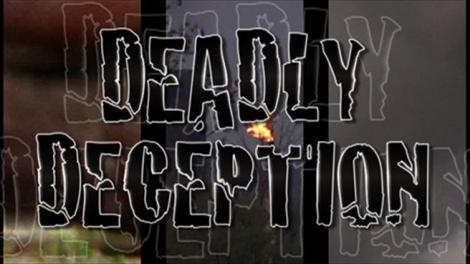 deadlydeception